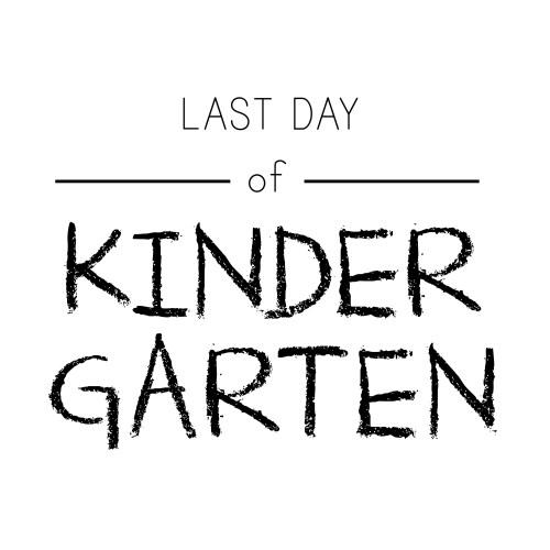 Medium Crop Of First Day Of Kindergarten Sign