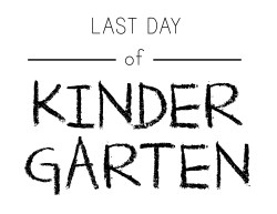Small Of First Day Of Kindergarten Sign