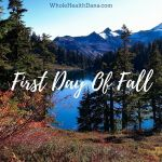 Today is the first day of fall After today thehellip
