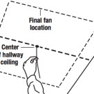 Location of rough opening for Whole House Fan