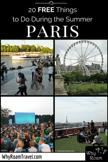 20 Free Things to Do During the Summer in Paris | WhyRoamTravel.com