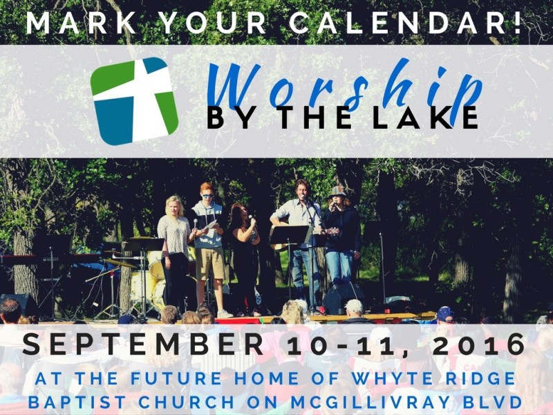 Worship By The Lake Announcement