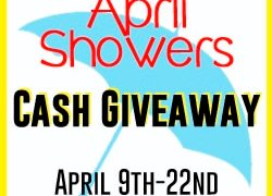 Enter to Win $500 in the $500 April Showers Cash Giveaway!