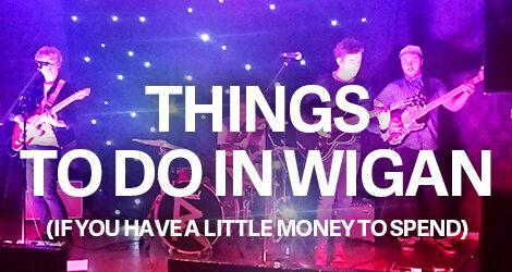 Things To Do in Wigan
