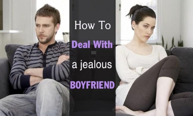dealing with jealous boyfriend girlfriend