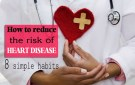 How to reduce the risk of heart disease