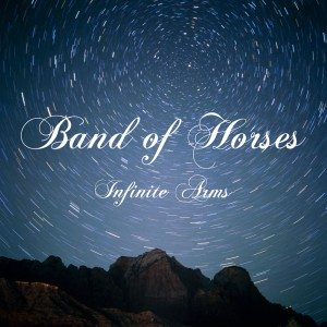 Band of Horses - Infinite Arms (Sony Music)