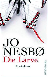 Kriminalroman: Die Larve von Jo Nesbø