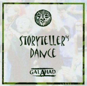 GALAHAD: Storyteller's Dance