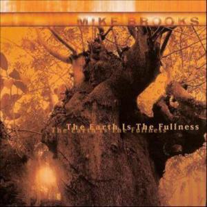 MIKE BROOKS The Earth Is The Fullness (Moll Selekta/Indigo)