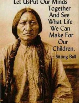 Sitting Bull put minds together