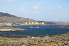 UTOPIA – SCOTLAND 4K