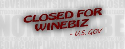 Government Shutdown Creates Huge Compliance Backlog for Wine Industry