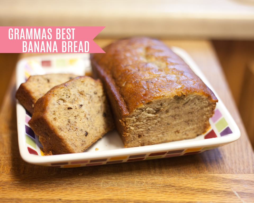 Gramma's Best Banana Bread