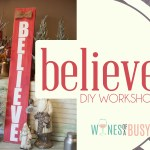 DIY BELIEVE Welcome Sign