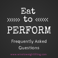 Eat to Perform: Frequently Asked Questions