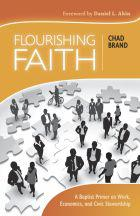 flourishing-faith-chad-brand