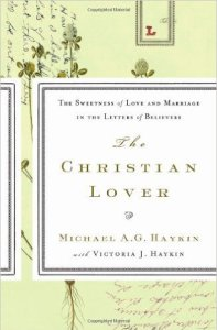 the-christian-lover--michael-haykin
