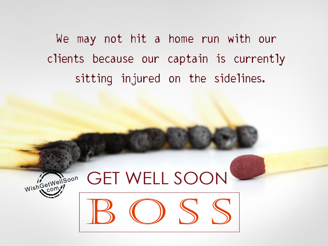 Tempting Boss Images Page Get Well Soon Wishes Get Well Soon Wishes A Friend Get Well Soon We May Not Hit Home Run Get Well Soon Wishes cards Get Well Soon Wishes
