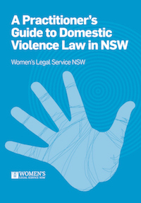 A Practitioner's Guide to Domestic Violence Law in NSW
