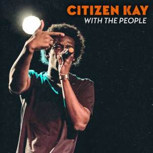 citizen_kay_with_the_people_1015