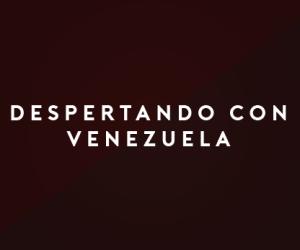 NOMBRES WOAO-02 DESPERTANDO CON VENEZUELA