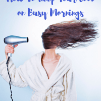 How To Keep Your Cool on Busy Mornings