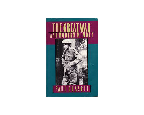 a review of paul fussells the great war and modern memory Winner of both the national book award and the national book critics circle award and named by the modern library one of the twentieth century's 100 best non-fiction books, paul fussell's the great war and modern memory was universally acclaimed on publication in 1970.
