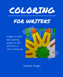 A coloring book for writers with inspiring quotes to add some fun to your writing day.