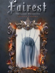 Fairest (Lunar Chronicles Book 3.5)