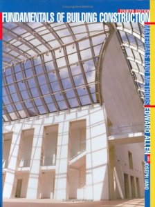 Fundamentals of Building Construction: Materials and Methods by Joseph Iano