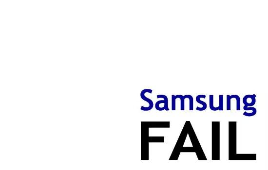 Samsung Fail