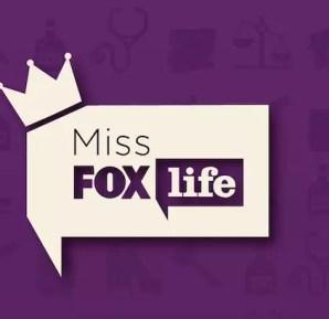 Miss FOX Life