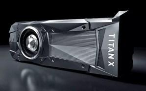 NVIDIA TITAN X: Ανακοινώθηκε «η απόλυτη» κάρτα γραφικών