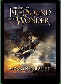 On the Isle of Sound & Wonder by Alyson Grauer
