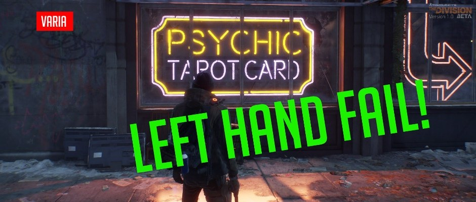 The Division: Left Hand Fail