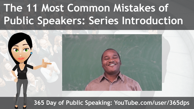 The 11 Most Common Mistakes of Public Speaking