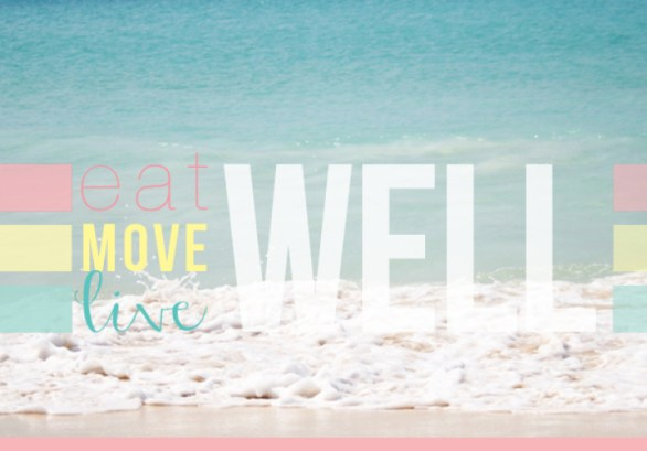 Eat / Move / Live Well