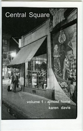 Central Square: volume 1-almost home by Karen Davis