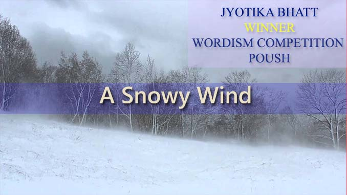 Snowy Wind, Winner, Jyotika Bhatt, Poush 2074