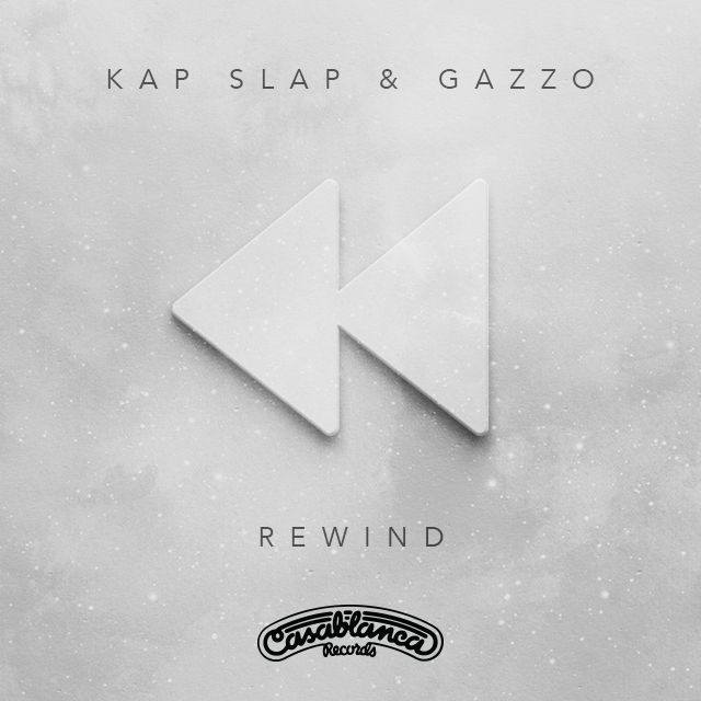 "Gazzo & Kap Slap Want You To Remix ""Rewind""!"
