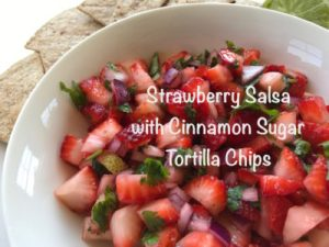 Your Family RD's Tuesday Tip- Strawberry Salsa with Cinnamon Sugar Tortilla Chips
