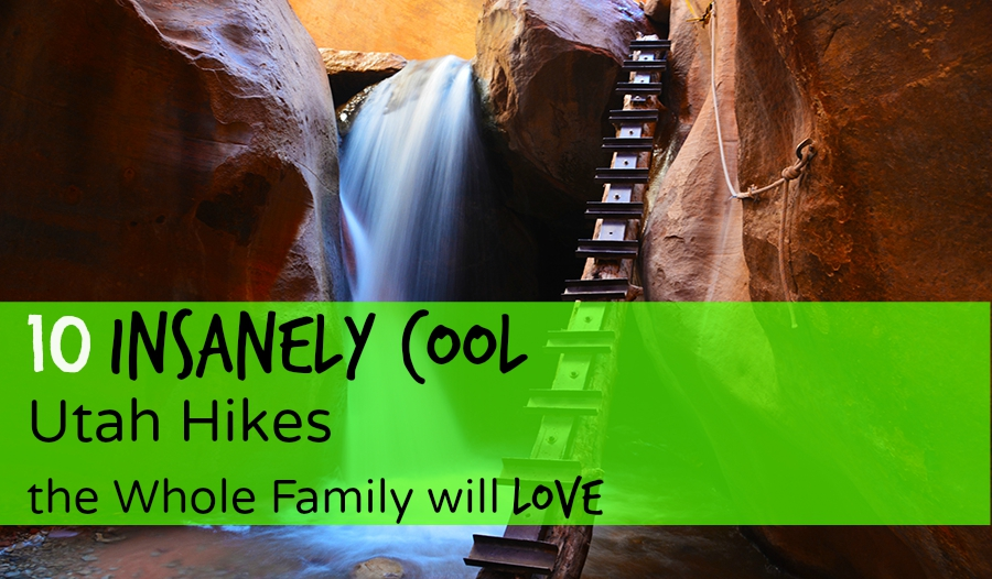 10 Family Friendly Hikes in Utah