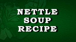 Irish Nettle Soup Recipe