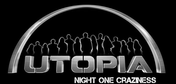 Utopia Feeds: Night 1 Booze, Barebottoms and Battles