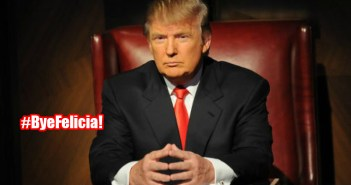 Bye Felicia! Donald Trump is fired by NBC after controversial remarks and his bid for the presidency. #CelebApprentice