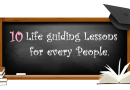 10 life guiding lessons for every People