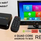Android TV Box nedir Seçimi nasıl olmalıdır