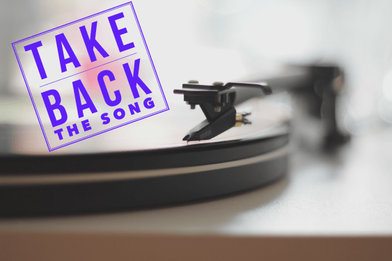 Take Back The Song