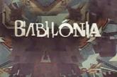 """""""Babilónia"""": A novela que não foi!"""